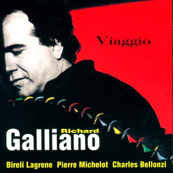 <b>Richard Galliano</b> - Viaggio - gall_viaggio_b